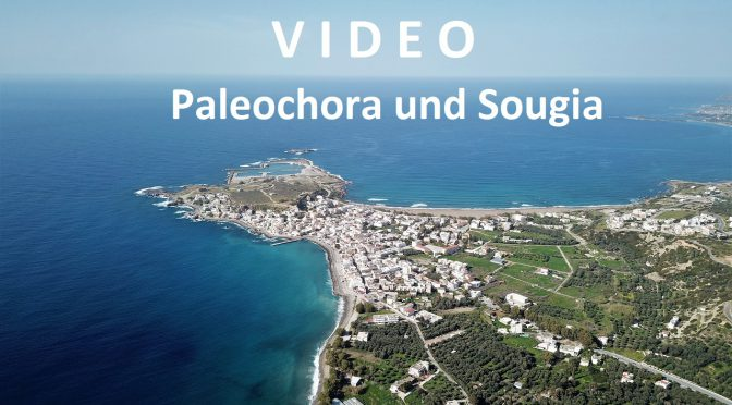 Video Paleochora und Sougia