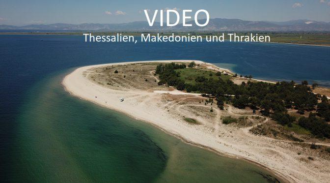 Video Thessalien, Makedonien und Thrakien – Richtung Osten