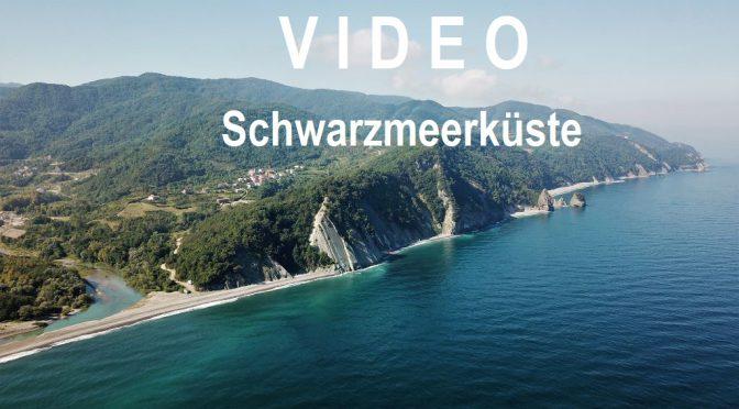 Video – Entlang der Schwarzmeerküste
