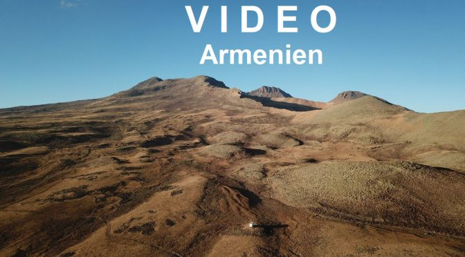 Video – Reiseimpressionen Armenien